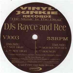 DJ Rayce & Ree - Not High mp3