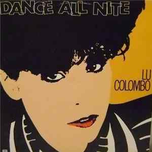 Lu Colombo - Dance All Nite mp3