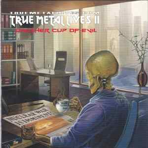 Various - True Metal Lives II - Another Cup Of Evil mp3