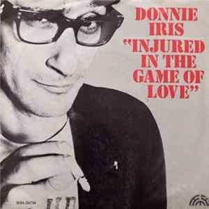 Donnie Iris - Injured In The Game Of Love / I Want You Back mp3