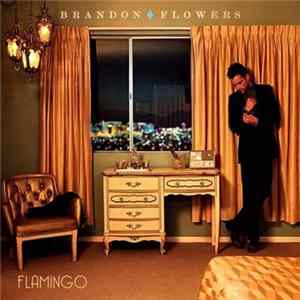 Brandon Flowers - Flamingo mp3