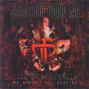 Strapping Young Lad - No Sleep 'Till Bedtime - Live In Australia mp3