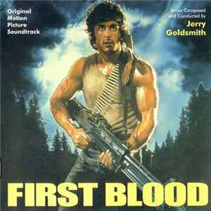 Jerry Goldsmith - First Blood (Original Motion Picture Soundtrack) mp3