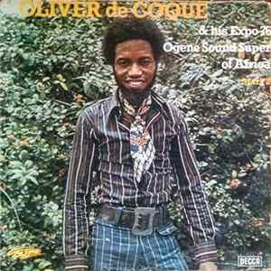 Oliver De Coque & His Expo 76 Ogene Sound Super Of Africa - Mark 2 mp3