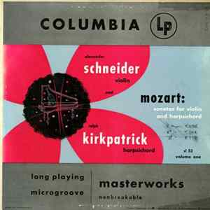 Mozart - Alexander Schneider, Ralph Kirkpatrick - Sonatas For Violin And Harpsichord, Volume One mp3