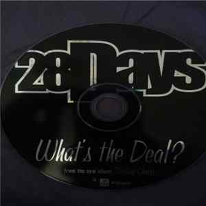 28 Days - What's The Deal? mp3