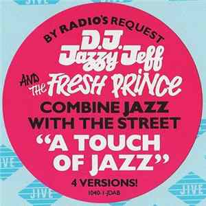 Jazzy Jeff And Fresh Prince - A Touch Of Jazz mp3
