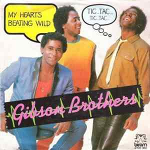 Gibson Brothers - My Heart's Beating Wild mp3