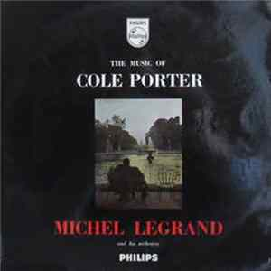 Michel Legrand And His Orchestra - The Music of Cole Porter mp3