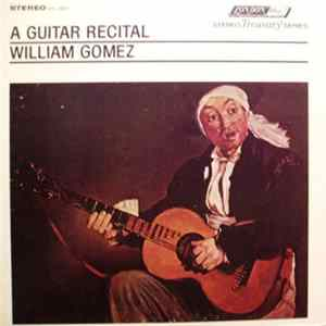 William Gomez - A Guitar Recital mp3