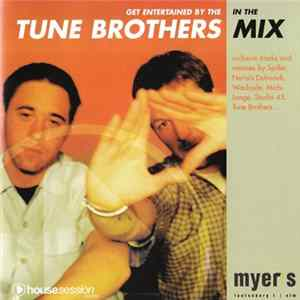 Tune Brothers - Get Entertained By The Tune Brothers In The Mix mp3