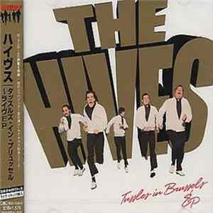 The Hives - Tussles In Brussels mp3