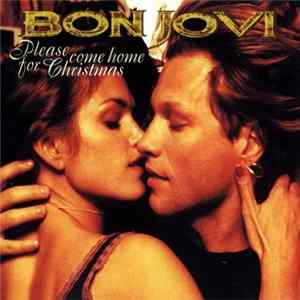 Bon Jovi - Please Come Home For Christmas mp3