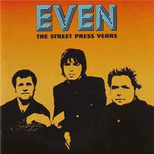 Even - The Street Press Years mp3