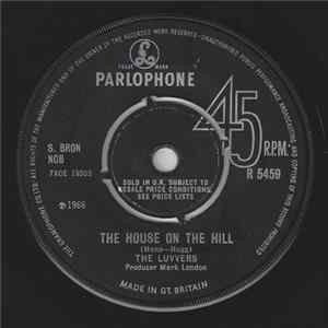 The Luvvers - The House On The Hill / Most Unlovely mp3