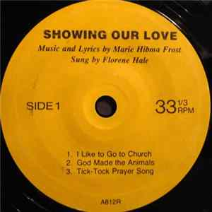 Marie Hibma Frost / Florene Hale - Showing Our Love mp3