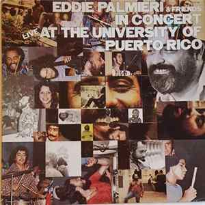 Eddie Palmieri & Friends - In Concert Live At The University Of Puerto Rico mp3