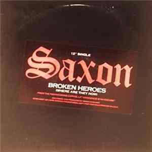 Saxon - Broken Heroes (Where Are They Now) mp3