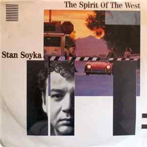 Stan Soyka - The Spirit Of The West mp3
