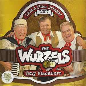 The Wurzels Featuring Tony Blackburn - I Am A Cider Drinker 2007 mp3
