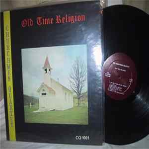 The Churchmen Quartet - Old Time Religion mp3