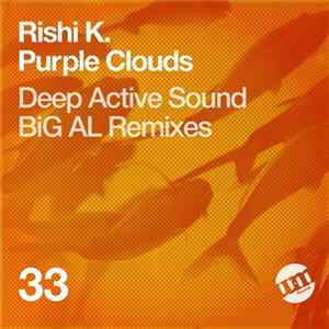 Rishi K. - Purple Clouds mp3