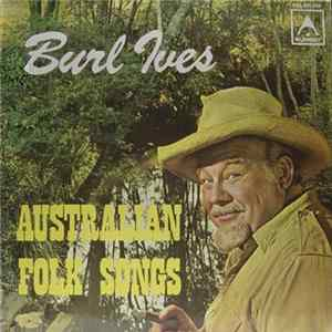 Burl Ives - Australian Folk Songs mp3