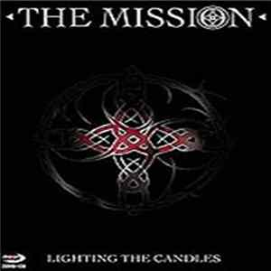 The Mission - Lighting The Candles mp3