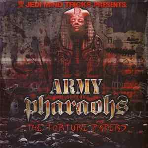 Jedi Mind Tricks Presents: Army Of The Pharaohs - The Torture Papers mp3