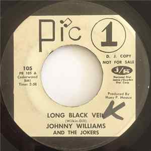 Johnny Williams And The Jokers - Long Black Veil mp3
