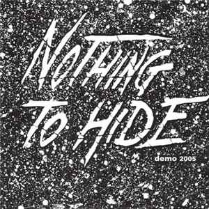 Nothing To Hide - Demo 2005 mp3