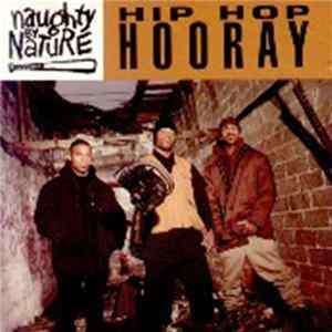 Naughty By Nature - Hip Hop Hooray mp3
