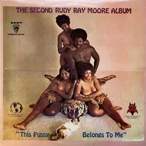 "Rudy Ray Moore - The Second Rudy Ray Moore Album - ""This Pussy Belongs To Me"" mp3"