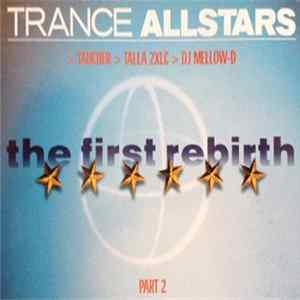 Trance Allstars - The First Rebirth Part 2 mp3