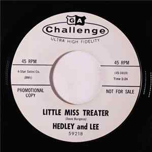 Hedley And Lee - Little Miss Treater / Trouble mp3